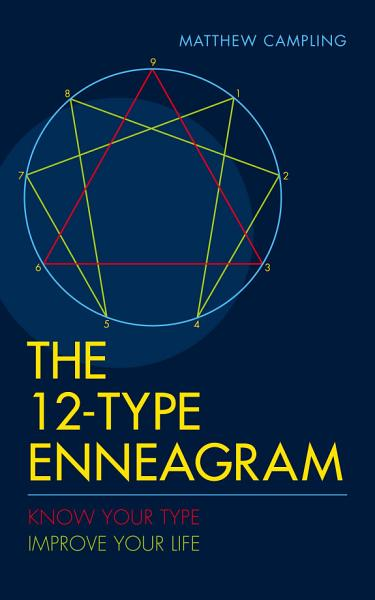 The 12 Type Enneagram