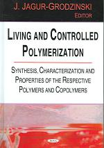 Living and Controlled Polymerization