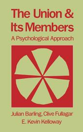 The Union and Its Members: A Psychological Approach