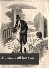 Sunshine all the year: or, Life at its happiest and best