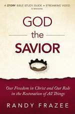 God the Savior Study Guide plus Streaming Video