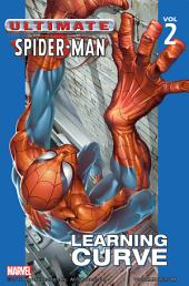 Ultimate Spider-Man Vol.2: Learning Curve