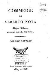 Commedie di Alberto Nota: La fiera. L'oppressore, e l'oppresso. La novella sposa