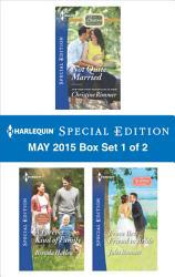 Harlequin Special Edition May 2015   Box Set 1 of 2 PDF