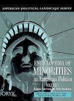 Encyclopedia of Minorities in American Politics  Hispanic Americans and Native Americans PDF