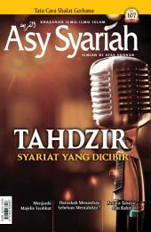 Majalah Asy-Syariah edisi 107: Tahdzir, Syariat yang Dicibir