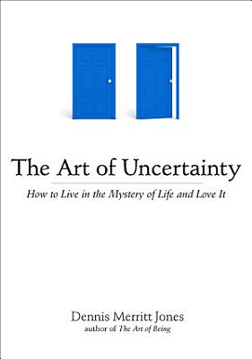The Art of Uncertainty