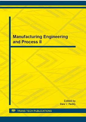 Manufacturing Engineering and Process II