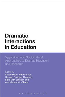Dramatic Interactions In Education