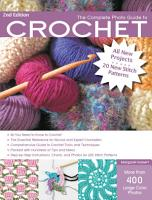 The Complete Photo Guide to Crochet  2nd Edition PDF