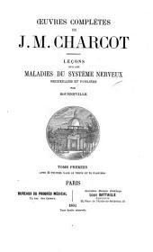 Oeuvres complètes de J. M. Charcot ...