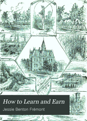 How to Learn and Earn: Or, Half Hours in Some Helpful Schools
