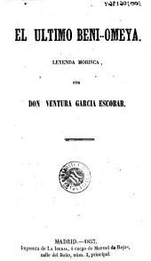 El Ultimo Beni-Omeya: leyenda morisca