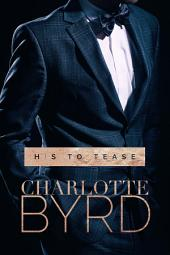 His to Tease: A Dark Romance
