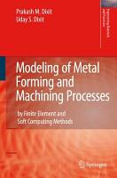 Modeling of Metal Forming and Machining Processes PDF