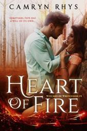 Heart of Fire: a Moonbound World book