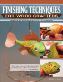 Finishing Techniques for Wood Crafters PDF