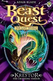 Beast Quest: Krestor the Crushing Terror: Book 3