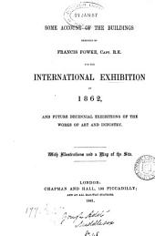 Some account of the buildings designed by Francis Fowke ... for the International exhibition of 1862: Volume 1