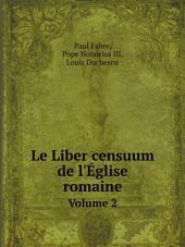 Le Liber censuum de l'?glise romaine: Volume 2