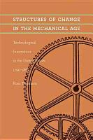 Structures of Change in the Mechanical Age PDF