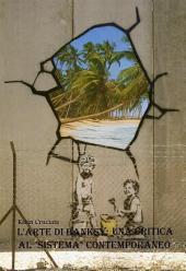 """L'arte di Banksy: una critica al """"sistema"""" contemporaneo"""