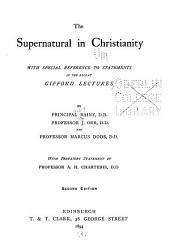 The Supernatural in Christianity: With Special Reference to Statements in the Recent Gifford Lectures