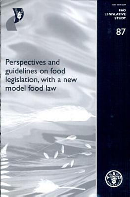 Perspectives and Guidelines on Food Legislation PDF
