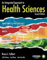 An Integrated Approach to Health Sciences  Anatomy and Physiology  Math  Chemistry and Medical Microbiology PDF