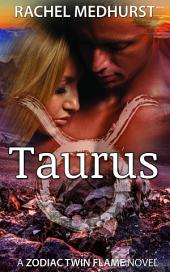 Taurus: Book 3 in a Young Adult Paranormal Romance Series (Zodiac Twin Flame Series)