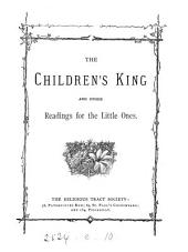The children's King, and other readings
