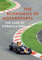 The Economics of Motorsports PDF
