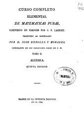 Curso completo elemental de matemáticas puras: Algebra, Volumen 2