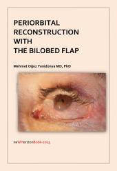 Periorbital Reconstruction with the Bilobed Flap