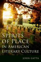 Spirits of Place in American Literary Culture PDF