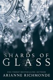 Shards of Glass: The Glass Trilogy (Book 1)