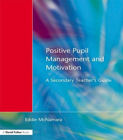 Positive Pupil Management and Motivation PDF