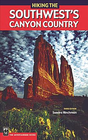 Hiking the Southwest s Canyon Country PDF