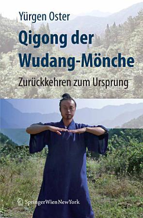 Qigong der Wudang M  nche PDF