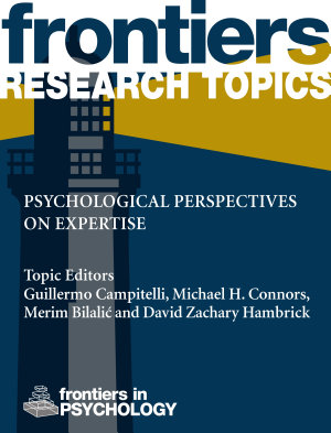 Psychological perspectives on expertise PDF