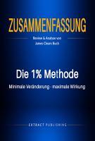 Zusammenfassung  Die 1  Methode  Minimale Ver  nderung  maximale Wirkung PDF