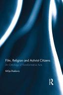 Film  Religion and Activist Citizens