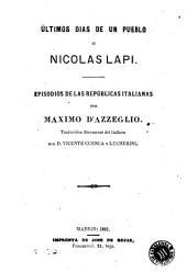 Últimos dias de un pueblo, ó, Nicolas Lapi: episodios de las repúblicas italianas