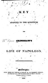 Key Adapted to the Questions for Grimshaw's Life of Napoleon