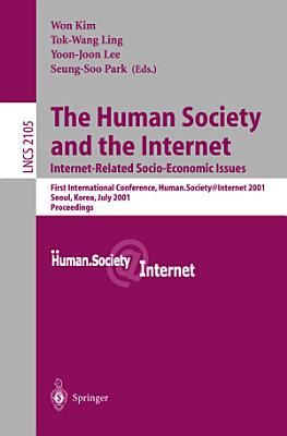 The Human Society and the Internet. Internet Related Socio-Economic Issues