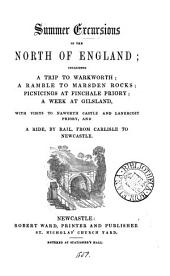 Summer excursions in the north of England [by J.P. Robson].
