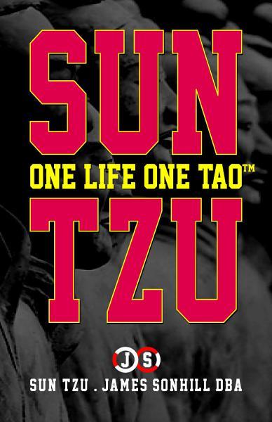 Download SUN TZU ONE LIFE ONE TAO    Book