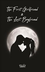 The First Girlfriend And The Last Boyfriend Book PDF