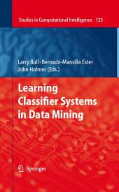 Learning Classifier Systems in Data Mining
