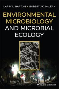 Environmental Microbiology and Microbial Ecology PDF